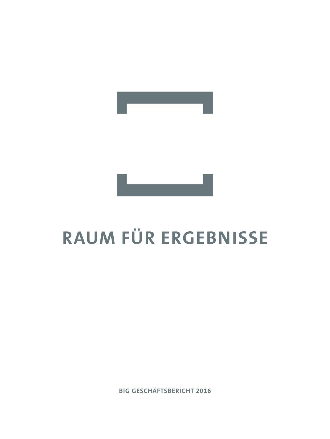 Geschäftsbericht BIG 2016 by Bundesimmobiliengesellschaft m.b.H. - issuu