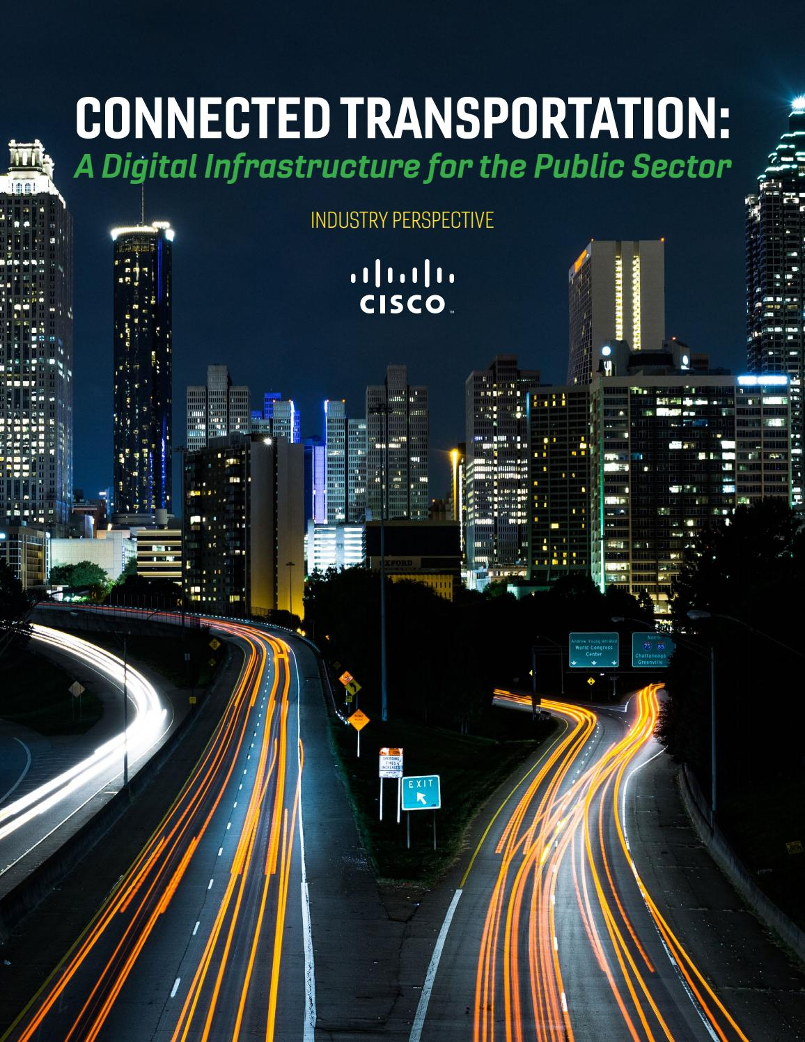 Connected Transportation A Digital Infrastructure For The