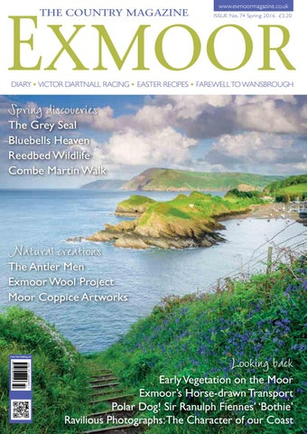 Exmoor The Country Magazine Spring 2016 sample issue
