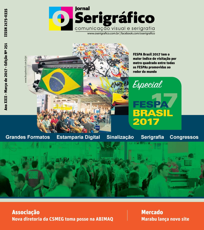 Jornal O Serigráfico - Edição 251 - Março de 2017 by Jornal O Serigráfico -  issuu 07f2abd3c96