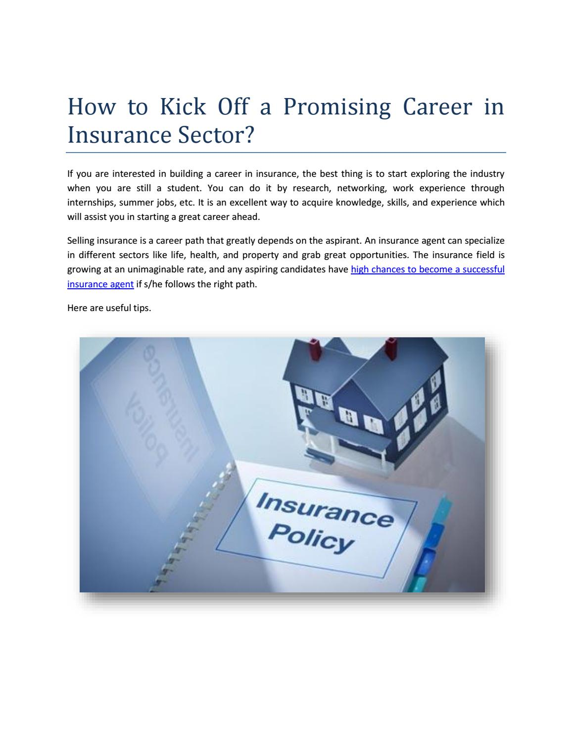 How To Kick Off A Promising Career In Insurance Sector By Mtaylor0083 Issuu