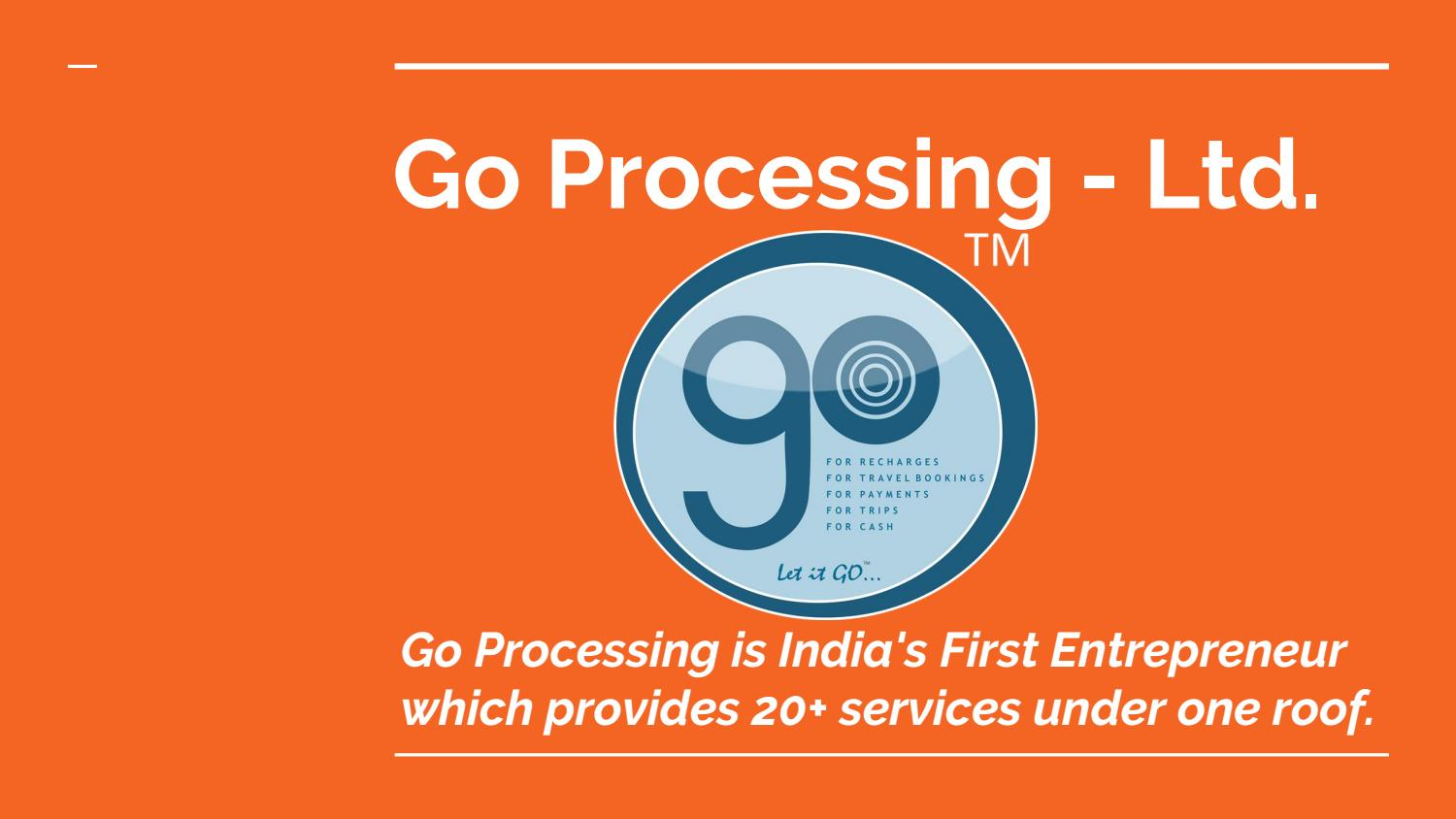 Go Processing – White Label Recharge Reseller Services In India by