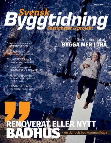 Svensk Byggtidning 2 2017 by Stordåhd Kommunikation AB - issuu e25b2fe97e97f
