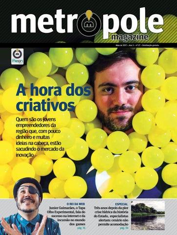 Metrópole Magazine - Maio de 2017   Edição 27 by Portal Meon - issuu e7d4d05181