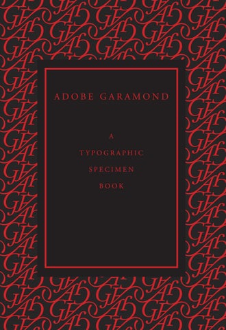 Adobe Garamond by Kevin O'Toole - issuu