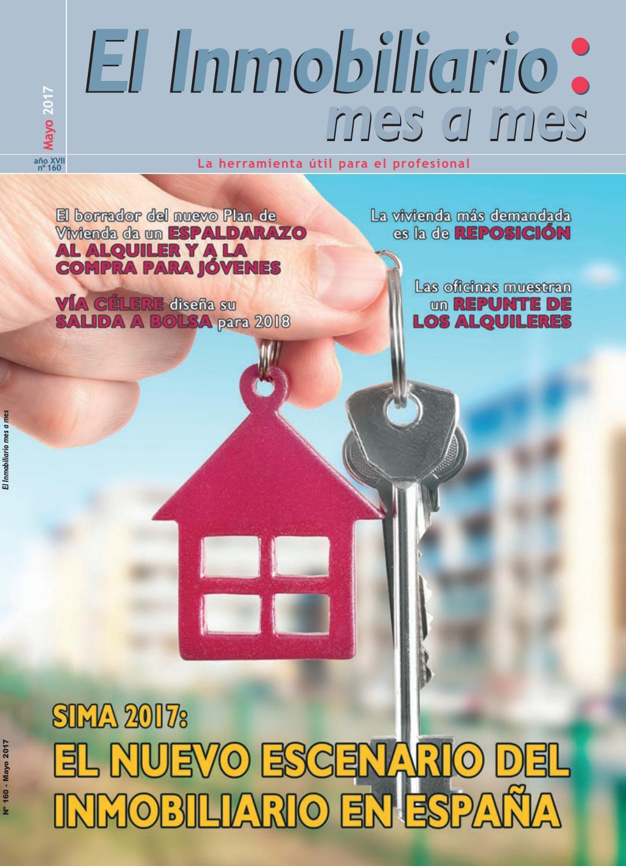 El Inmobiliario mes a mes, Nº 160 (SIMA 2017) / Mayo de 2017 by EL ...