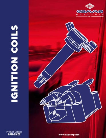 GAMMA USA - IGNITION COILS by SAP USA TRUCK & AUTO PARTS - issuu