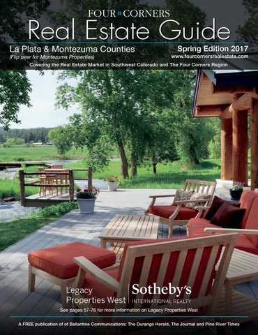 Four Corners Real Estate Guide - Spring 2017 by Ballantine ... on