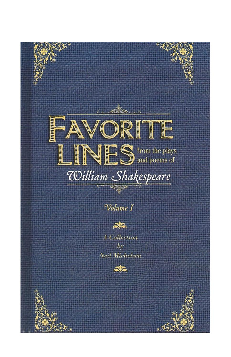 Favorite Lines from the Plays and Poems of William Shakespeare by Neil  Michelsen - issuu