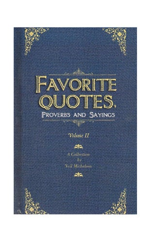 Favorite Quotes, Proverbs and Sayings by Neil Michelsen - issuu