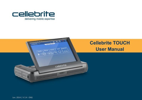 Cellebrite touch user manual english by pseudor00t by pseudor00t - issuu