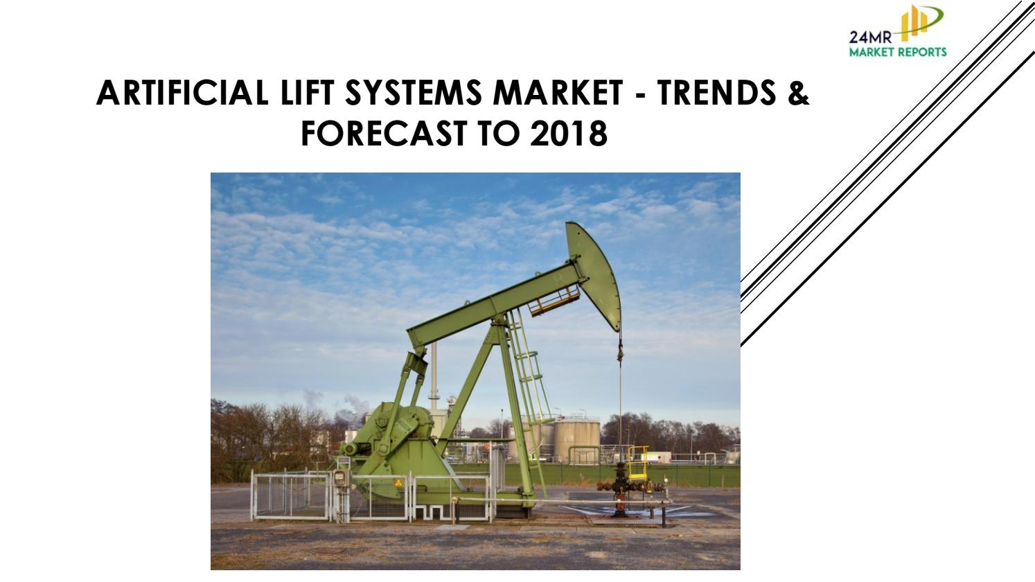 artificial lift systems market forecast 13 7 Request sample of market research report on global artificial lift systems sales market report forecast 2017 to 2022 explore detailed toc, tables and figures of global artificial lift systems sales market report forecast 2017 to 2022.