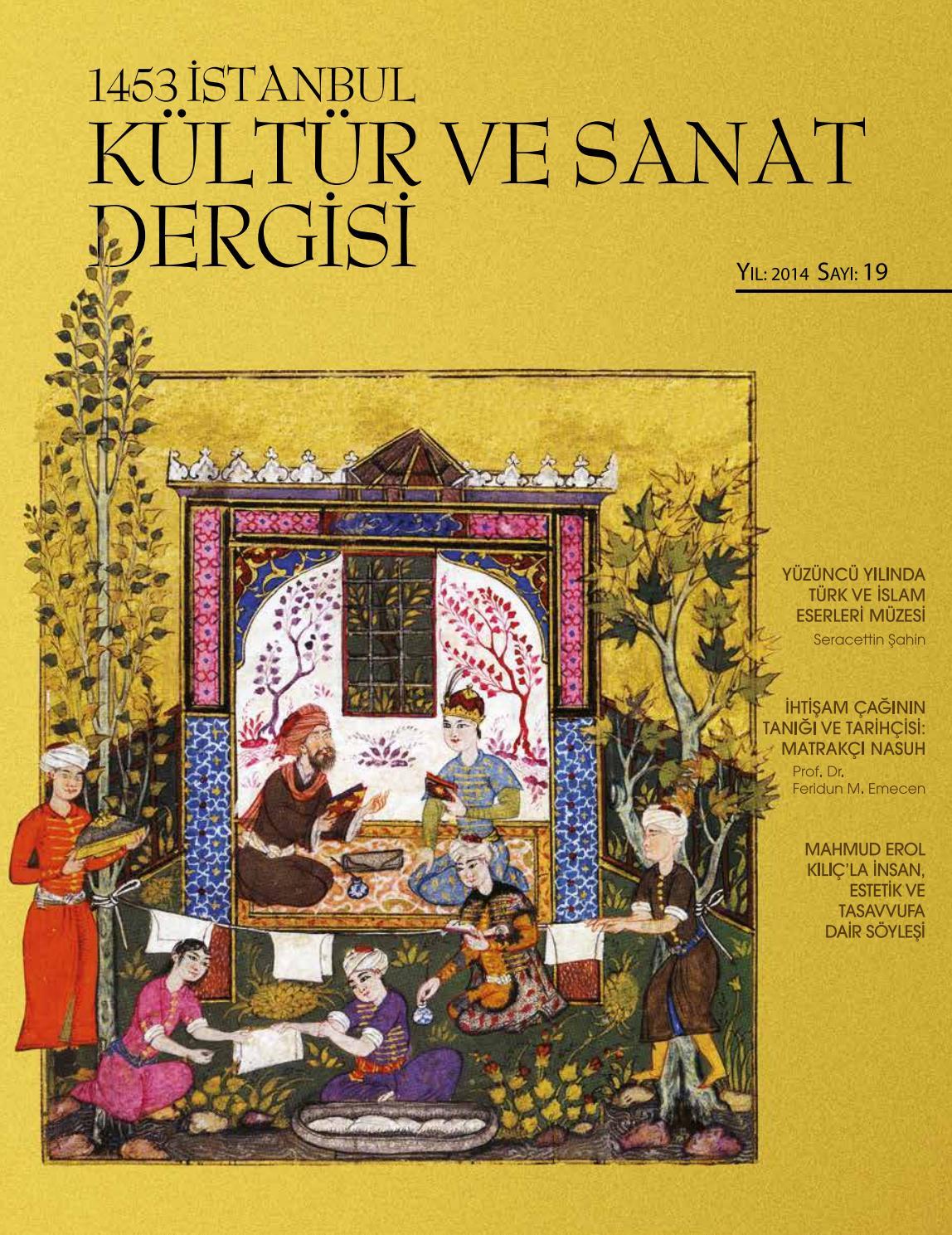 1453 Istanbul Kultur Ve Sanat Dergisi 19 Sayi By Ahmet Cadirci