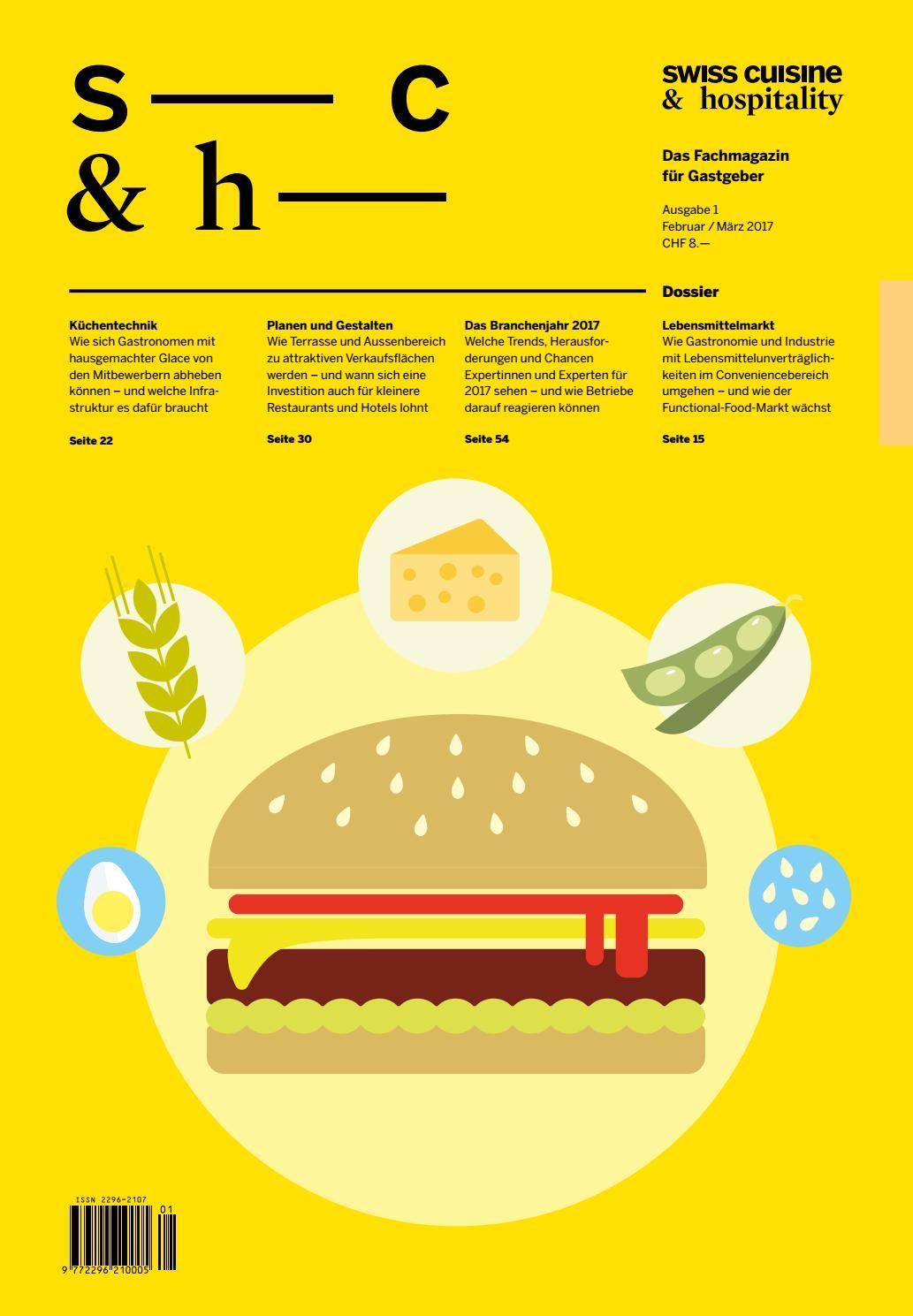 Swiss Cuisine & Hospitality – Ausgabe 1, 2017 by marmite verlags ag ...