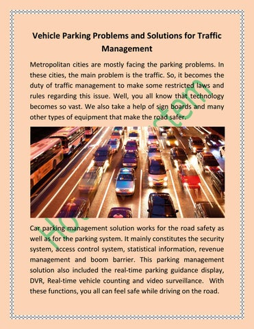 Vehicle Parking Problems and Solutions for Traffic Management by