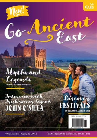 Go Ancient East Issue 1 The Ultimate Tourist Guide To Irelands