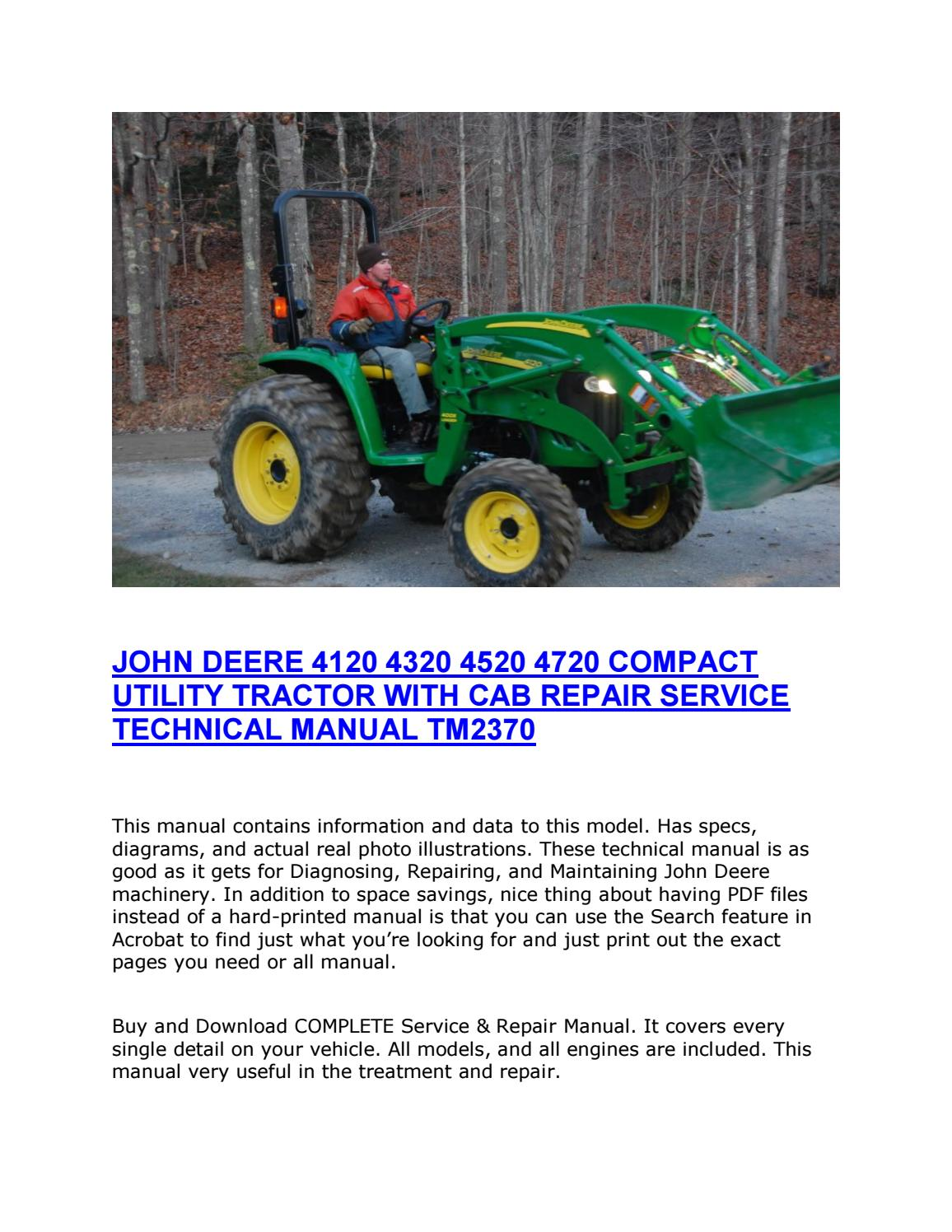 John Deere 4120 4320 4520 4720 Compact Utility Tractor With Cab Repair Service Technical Manual