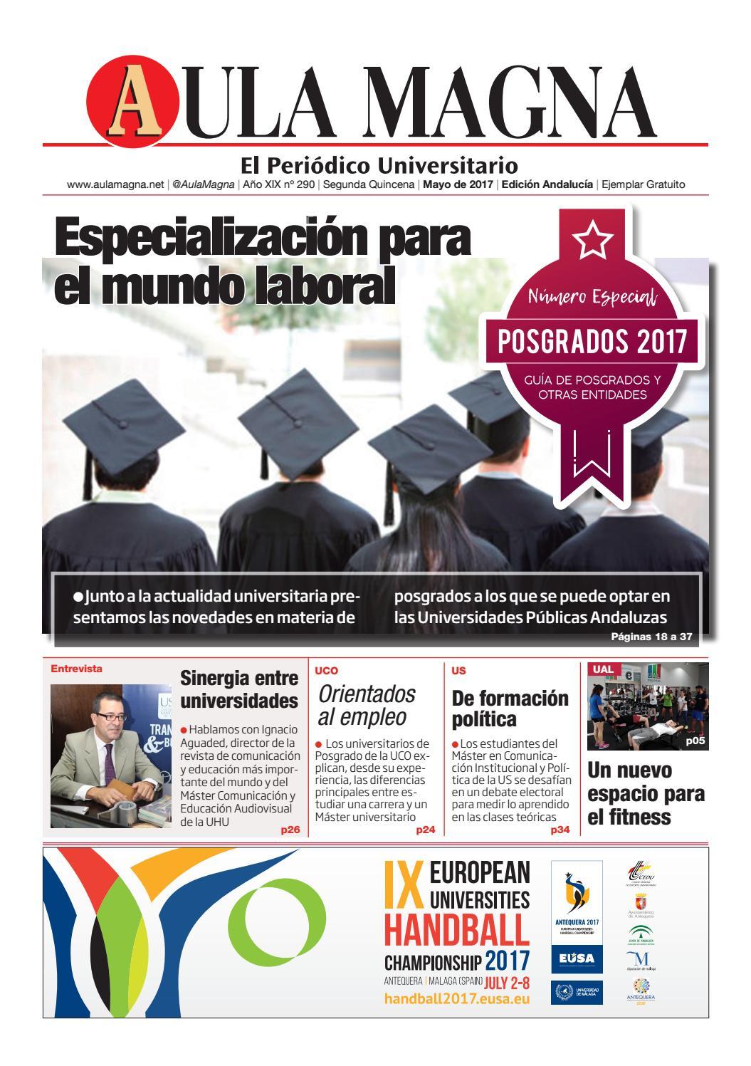 290 - Aula Magna - Edición Andalucía - POSGRADOS by Aula Magna - issuu