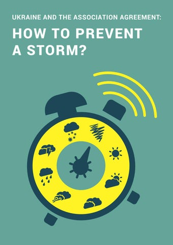 ukraine and the association agreement how to prevent a storm? by