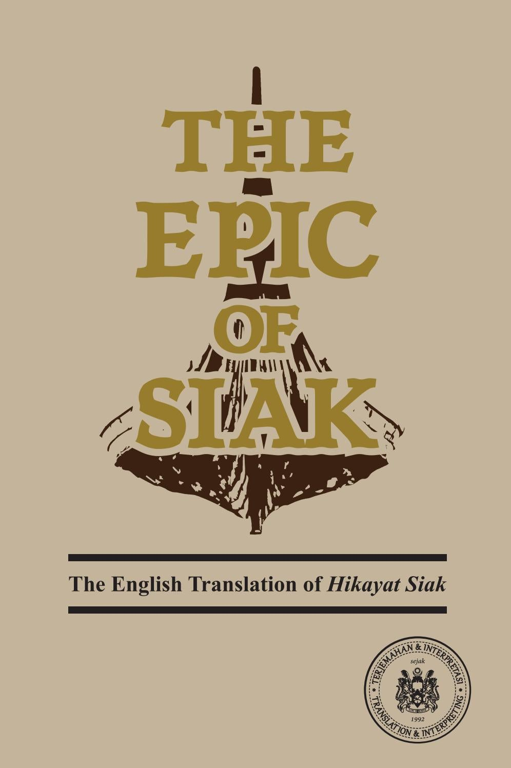 The Epic Of Siak Translation Assignment By Jet Lee Hao Jie 浩杰