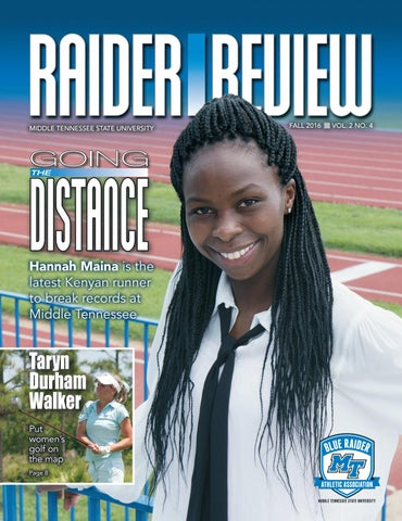 Raider Review August 2016 By Middle Tennessee State University Issuu