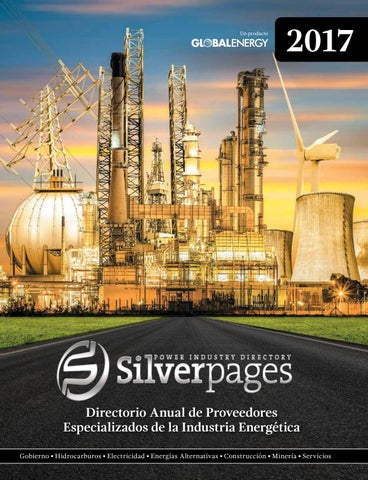 Silver pages 2017 by Global Energy México - issuu 8fe27eac5fb4c