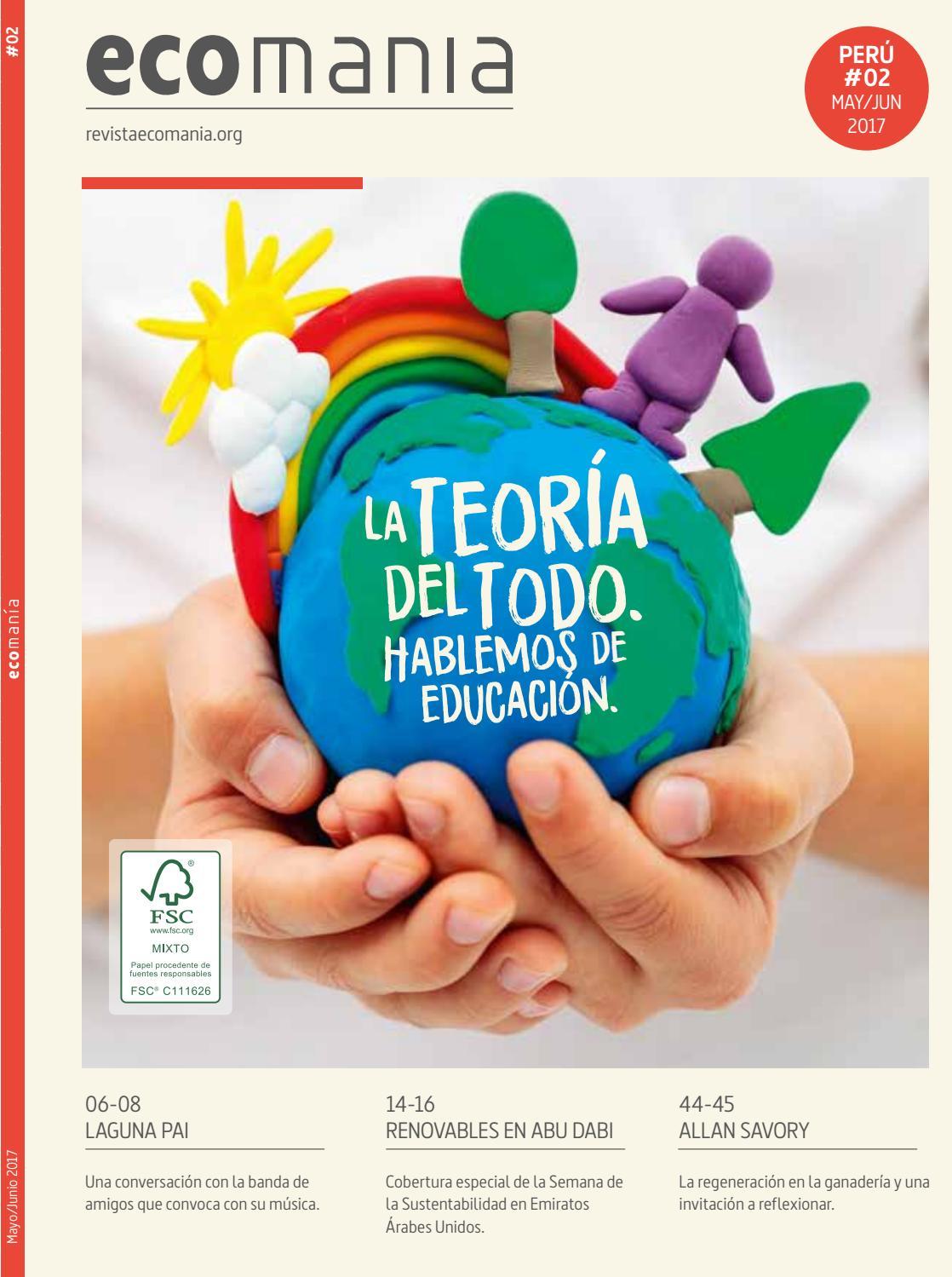 ECOMANÍA PERÚ#02 // MAY/JUN 2017 by Ecomania - issuu