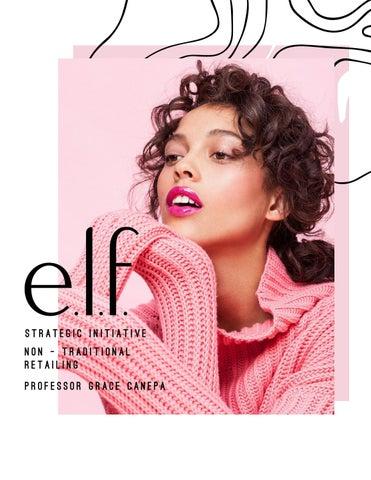 E L F Cosmetics By Elizabeth Fucci Issuu