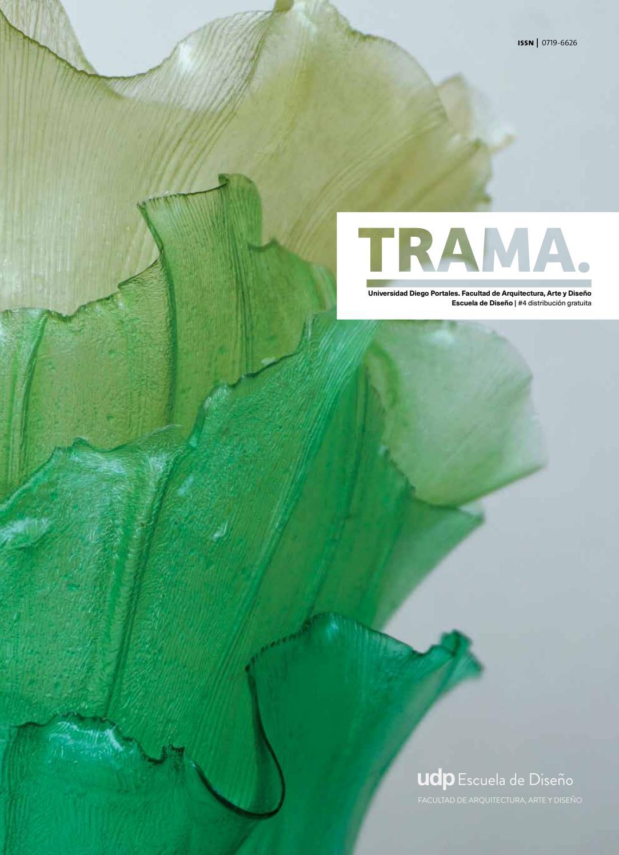 Revista Trama 2016 by Ediciones Escuela de diseno UDP - issuu