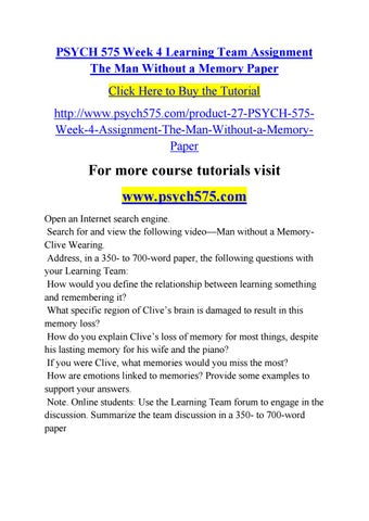 psych 575 week 3 learning team Psych 575 week 1 individual assignment biological psychology worksheet complete the university of phoenix material: biological psychology worksheet, located on.