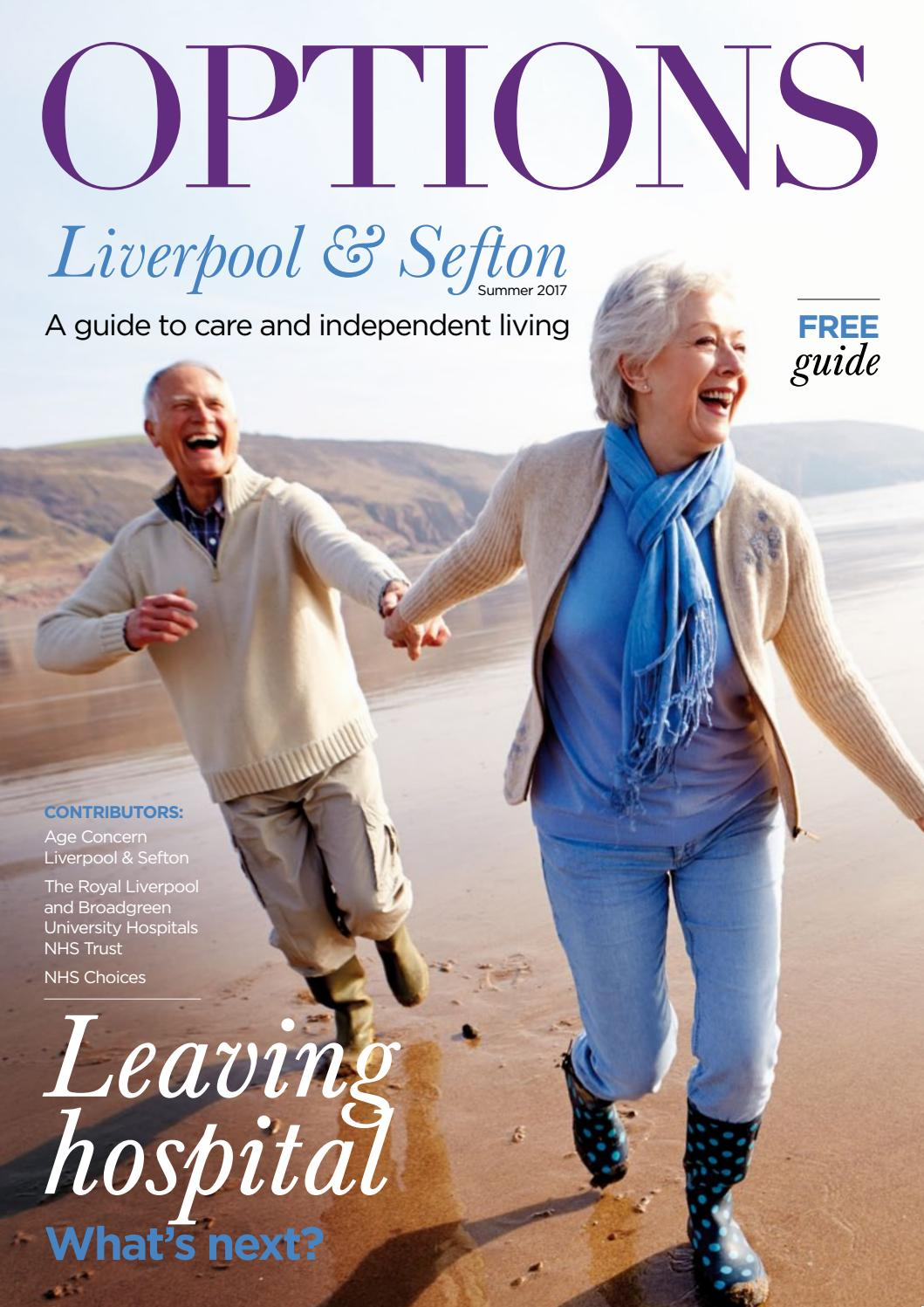 Options Liverpool & Sefton - A guide to care and independent living -  Summer 2017
