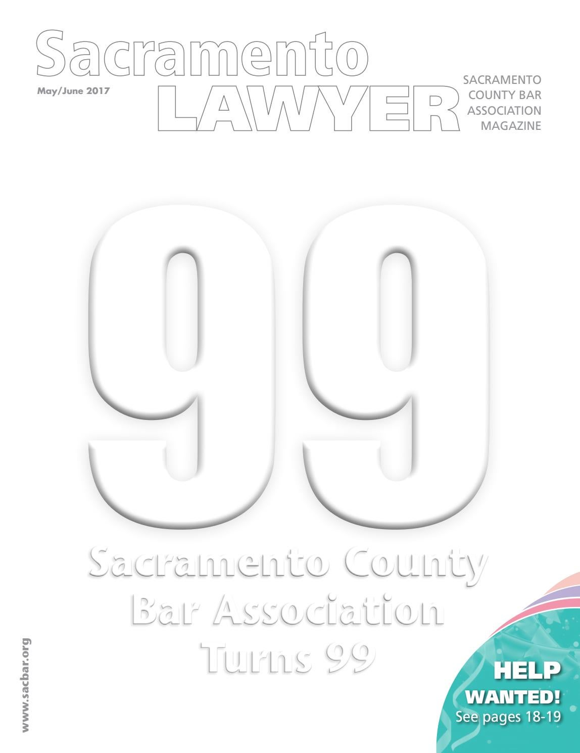 Sacramento Lawyer Magazine MAY/JUNE 2017 by Sacramento