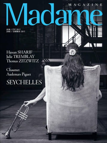 e6b873f4d95c Madame Summer 2017 by catherine gilbert - issuu