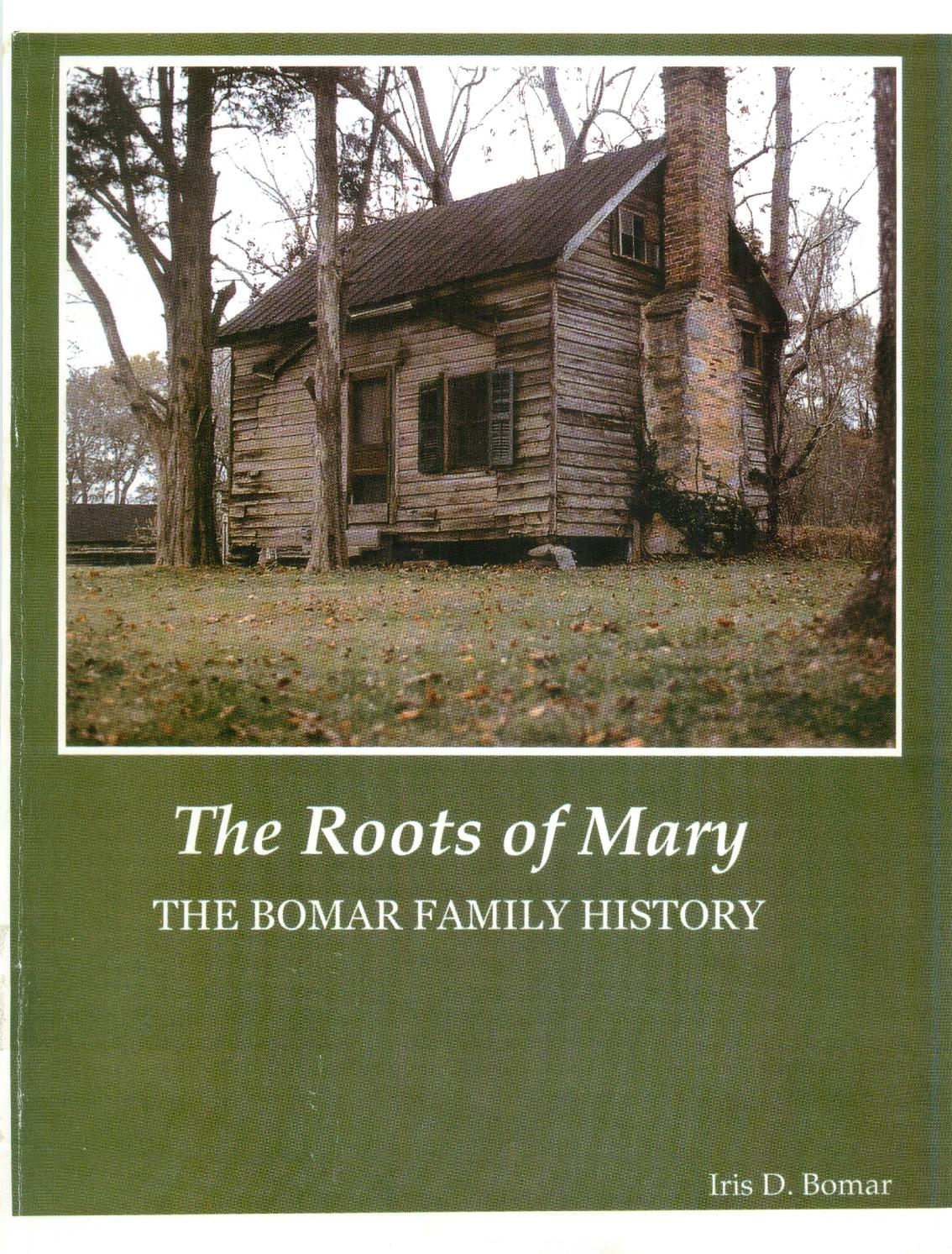 The Roots of Mary The Bomar