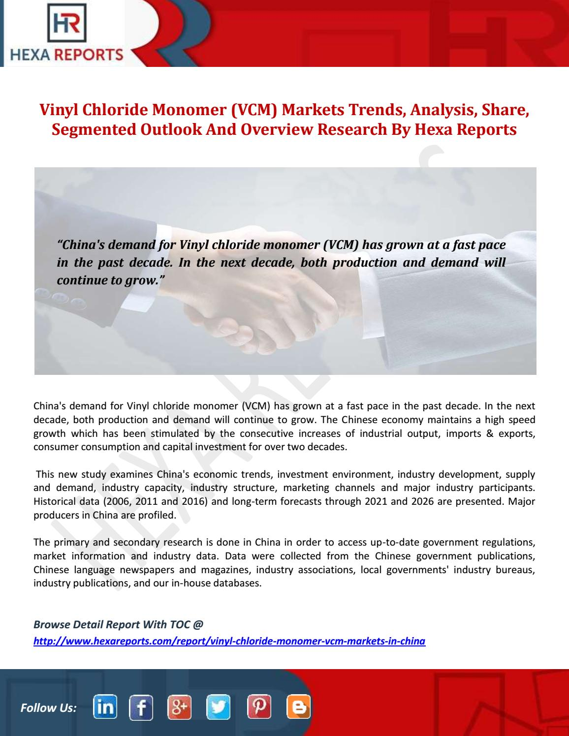 Vinyl chloride monomer (vcm) markets trends, analysis, share