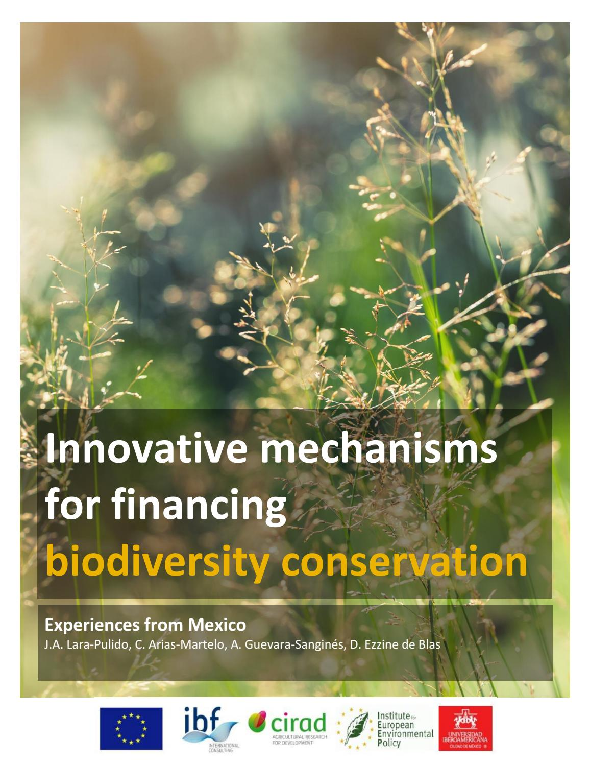 Innovative Mechanisms For Financing Biodiversity Conservation Mexico By Cirad Issuu