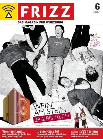 FRIZZ - Das Magazin für Würzburg Juni 2017 by FRIZZ Das Magazin ...