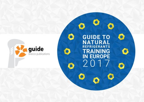 GUIDE To Natural Refrigerants Training In Europe 2017 by shecco - issuu