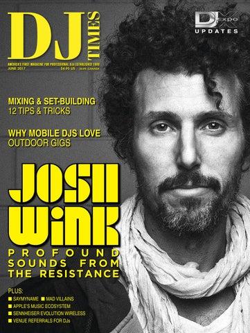 DJ Times April 2017, Vol 30 No 4 by DJ Times Magazine - issuu