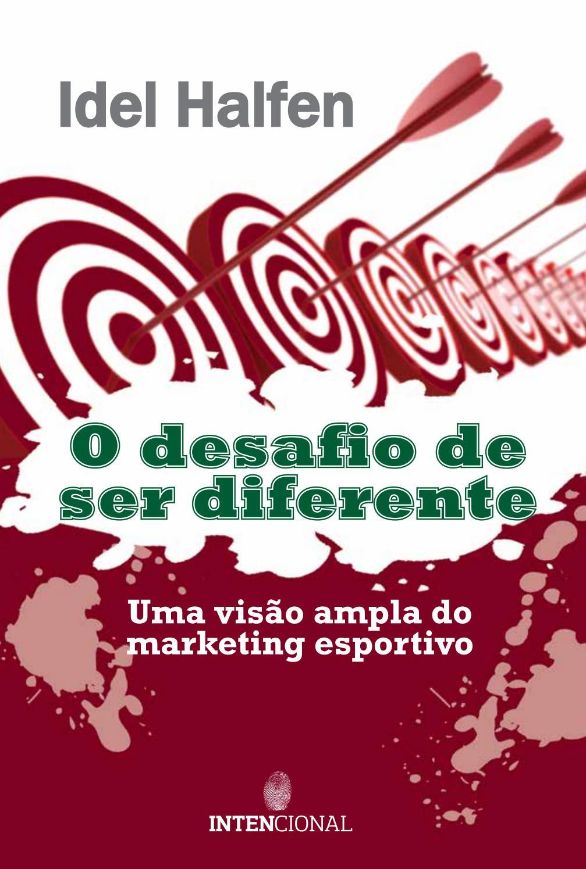 O desafio de ser diferente by Livros Ilimitados - issuu 539794cda693d