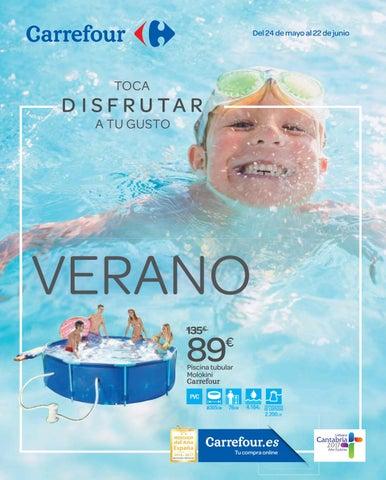Especial verano en carrefour by ofertas supermercados issuu - Piscina tubular carrefour ...