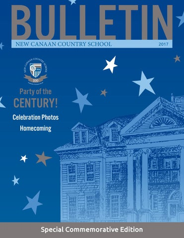 The Bulletin by New Canaan Country School - issuu