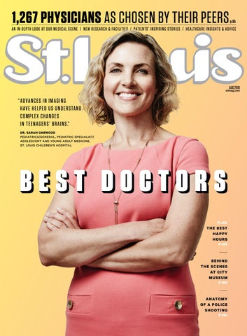 St  Louis Magazine August 2016 Issue by St  Louis Magazine