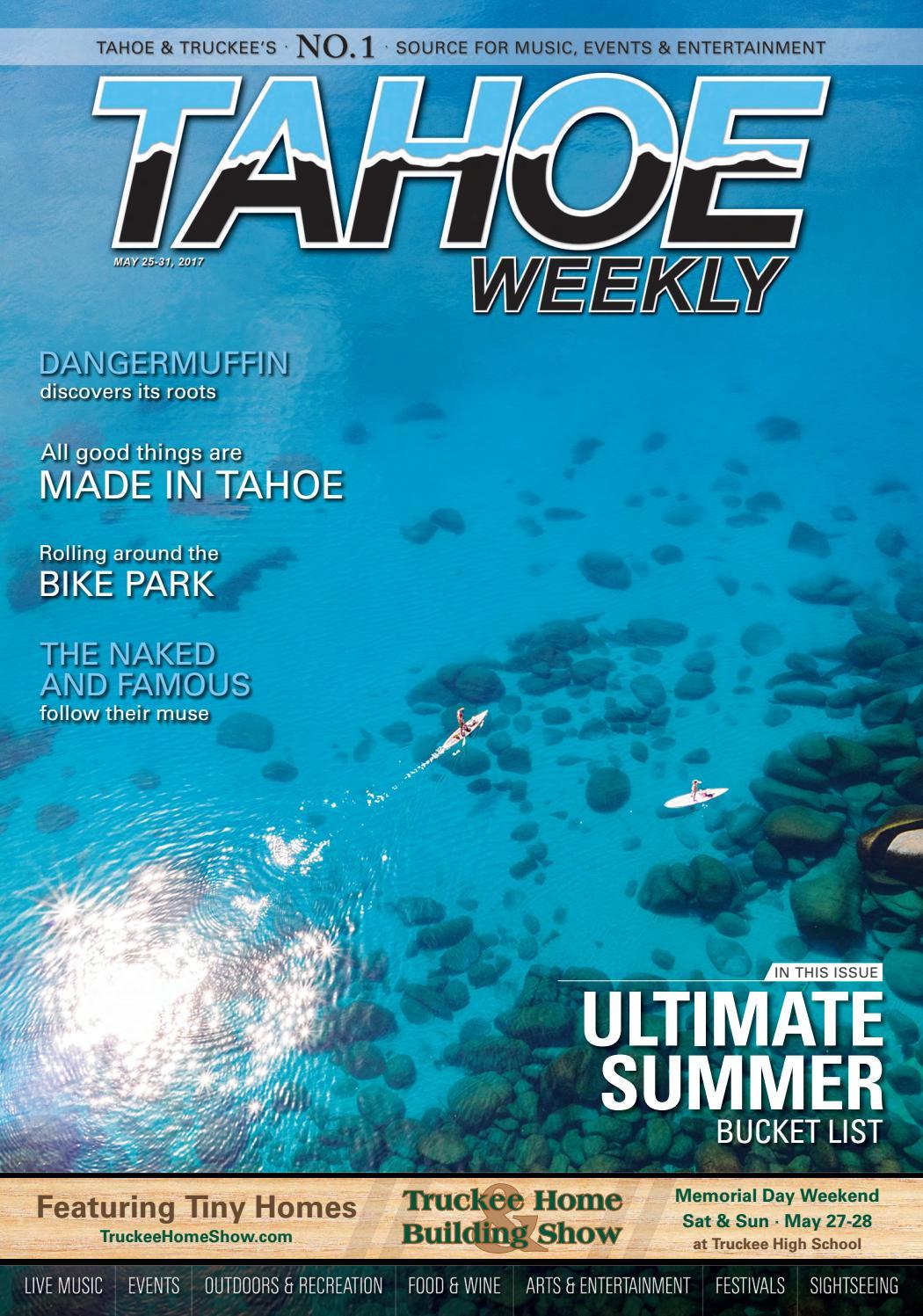 May 25-31, 2017 by Tahoe Weekly - issuu