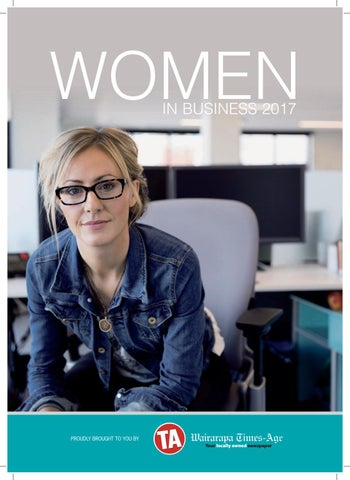0d787aa40f53 Women in Business 2017 by Wairarapa Times-Age - issuu