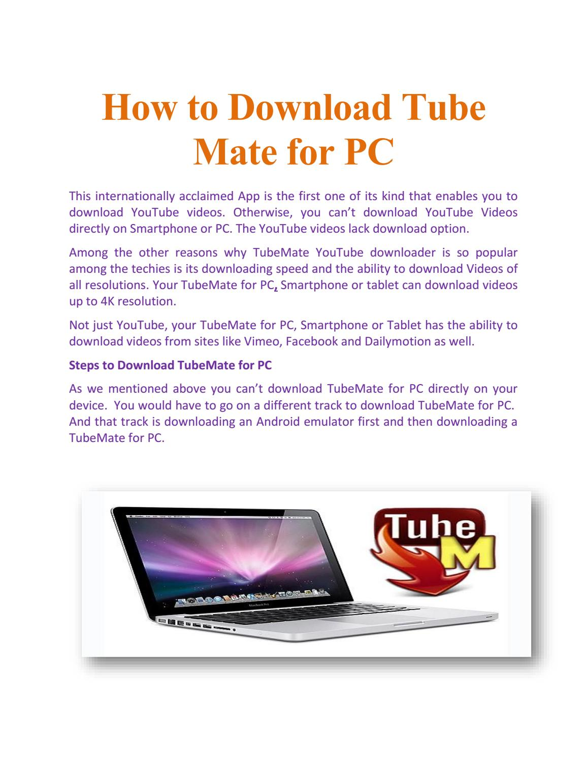 Tubemate for pc – download for faster downloading by