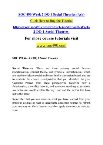 Soc 490 Week 2 Dq 1 Social Theories Soc490 By Safewrrr Issuu