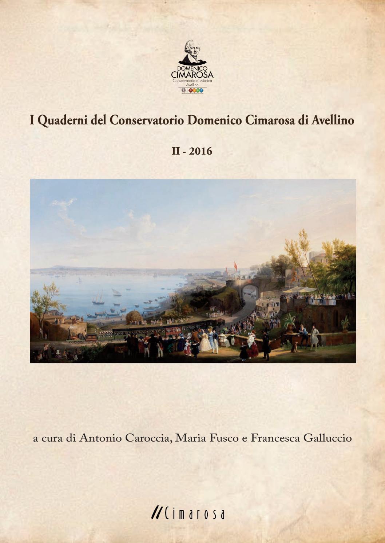 Quaderni Del Cimarosa 2 2016 By Conservatorio Domenico Cimarosa Issuu