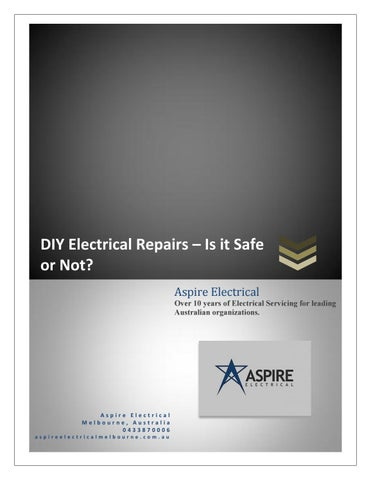Do it yourself electrical repairs is it safe pdf by aspire diy electrical repairs x20acx201c is it safe or not aspire electrical over 10 years of electrical servicing for leading australian organizations solutioingenieria Choice Image