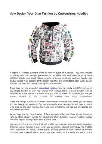 Now Design Your Own Fashion By Customizing Hoodies By Personalised Hoodies Uk Issuu
